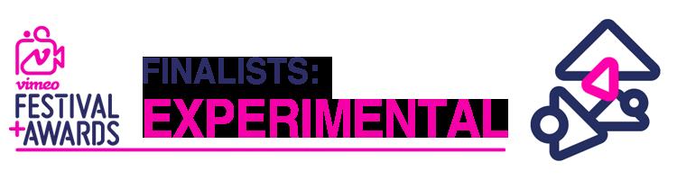 Vimeo Awards: Experimental Finalists