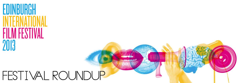 EIFF-Festival Roundup