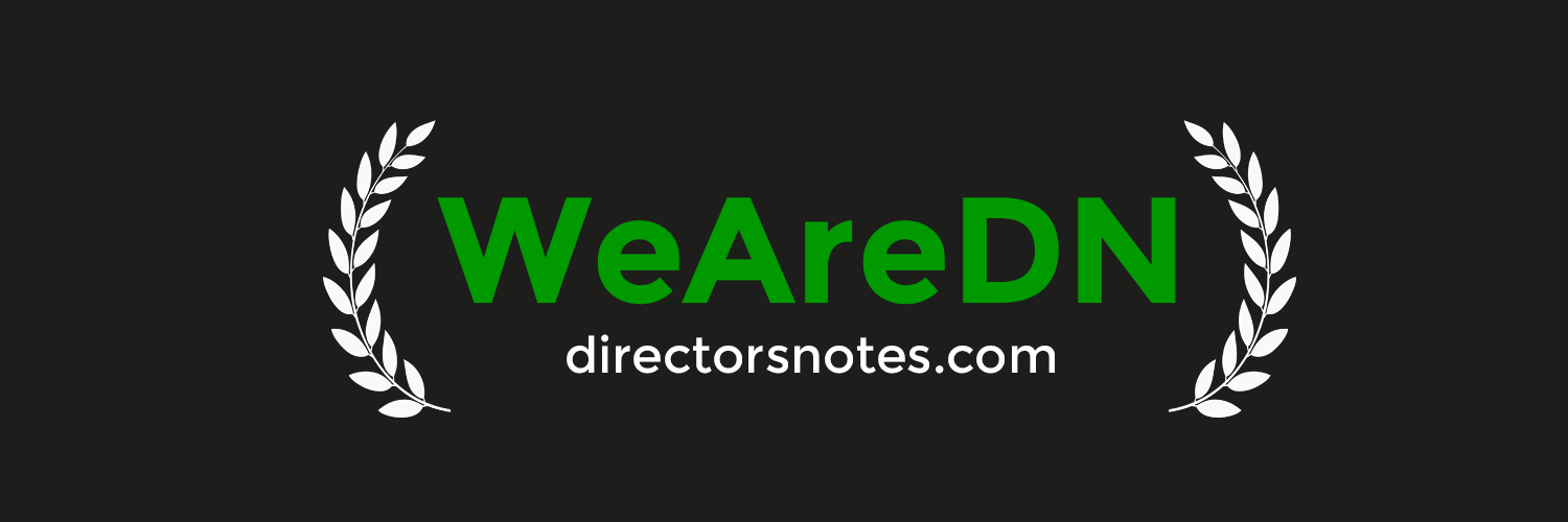 Directors Notes - Redesign & Rebranding