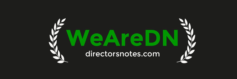 Directors Notes - Redesign & Rebranding