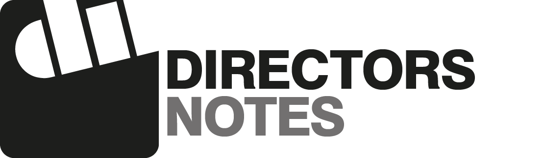 Directors Notes