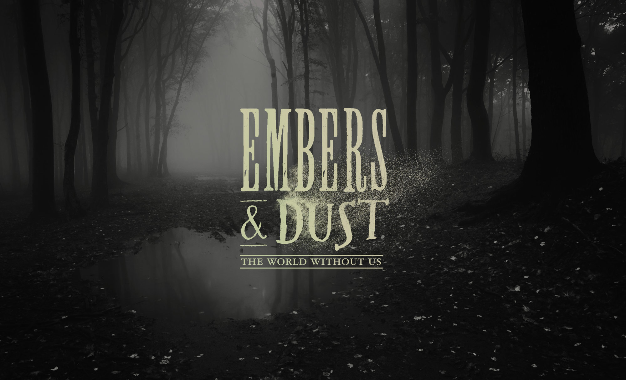 Embers & Dust Treatment [click to view]